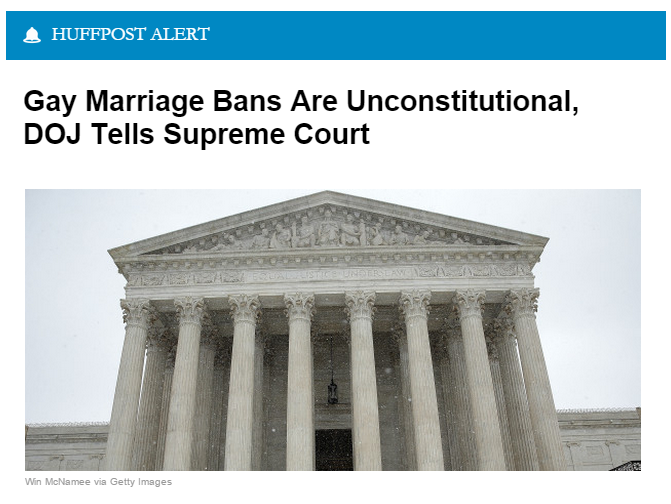 """WASHINGTON -- The Obama administration thinks the Supreme Court should rule that state bans on same-sex marriage are unconstitutional, according to a brief filed by Justice Department lawyers on Friday. The amicus brief urges the Supreme Court to rule that such bans are """"incompatible with the Constitution"""" because they """"exclude a long-mistreated class of human beings from a legal and social status of tremendous import."""" The court will hear oral arguments in the case of Obergefell v. Hodges in April."""