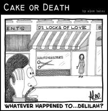 4 cake-or-death-christian-church-cartoons-by-alex-baker-235-cartoon-delilah-bible-samson-june-3-2011