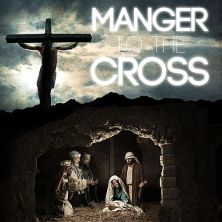 manger to the cross