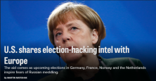 The aid comes as upcoming elections in Germany, France, Norway and the Netherlands inspire fears of Russian meddling.
