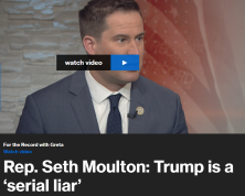 "Rep. Seth Moulton (D-MA) tells Greta Van Susteren that President Trump is ""trying to win by intimidation"" and that many GOP lawmakers are afraid to stand up to him for fear of retribution."