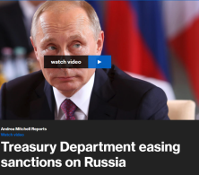 The Treasury Department has sent early signals of easing sanctions on Russia, allowing U.S. companies to do business with Russia's security service. MSNBC'S Peter Alexander reports.